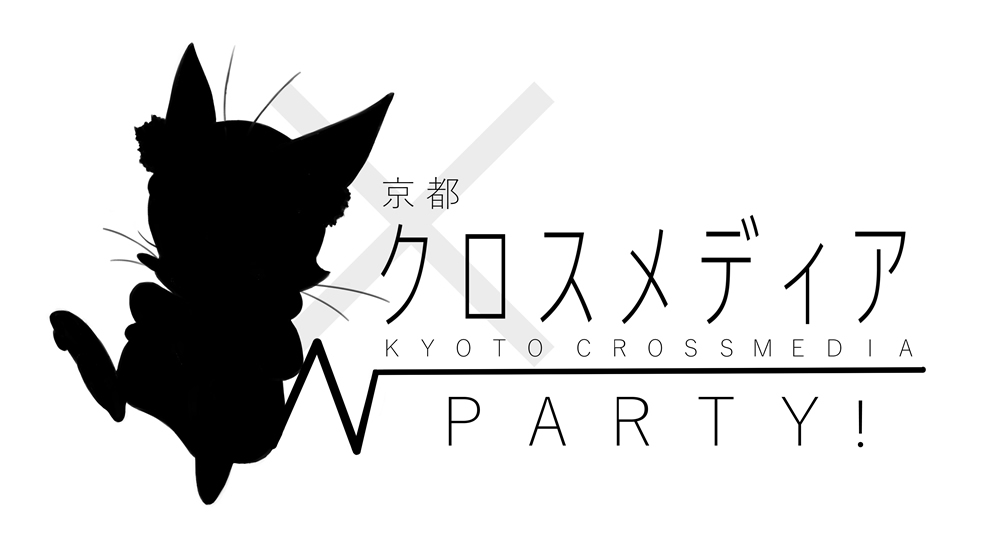 KYOTO CROSSMEDIA PARTY!